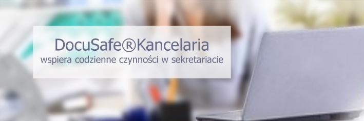 DocuSafe®Kancelaria wspiera codzienne czynności w sekretariacie