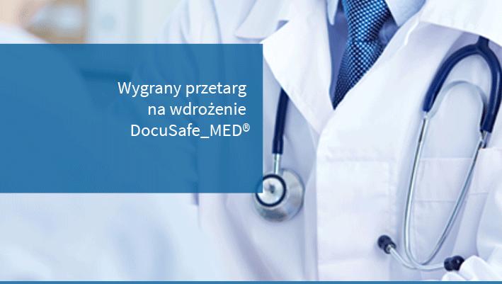 Wygrany przetarg na wdrożenie DocuSafe_MED®